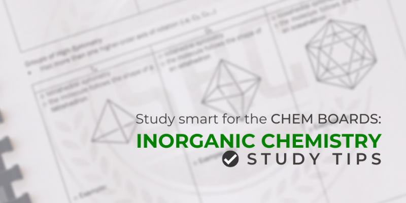 Study Smart For The Chem Boards: Inorganic Chemistry Study Tips